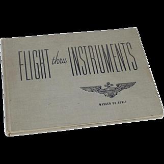 Vintage WWII 1945 Flight Thru Instruments Hardcover Book Aviation Air Corps