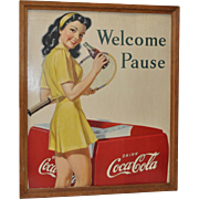"Vintage Coca-Cola ""Welcome Pause"" Tennis Girl Advertising Sign"