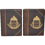 The Illustrated History of Rome Leather Bound in Two Volumes c.1884