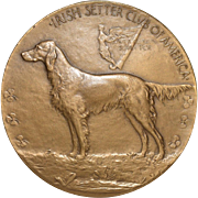 Irish Setters Club of America Bronze Medallion by Laura Garden Fraser c.1922 / 1954