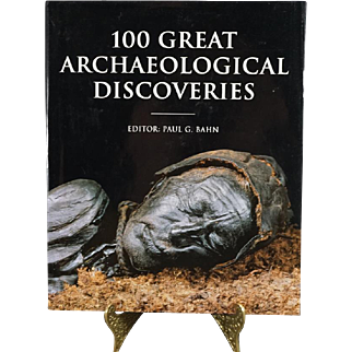 100 Great Archaeological Discoveries By Paul Bahn C. 1995.