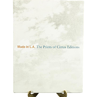 Made In L.A. The Prints Of Cirrus Editions By Bruce Davis C. 1995.