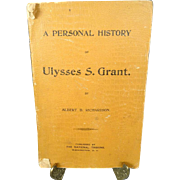 A Personal History of Ulysses S. Grant by Albert D. Richardson