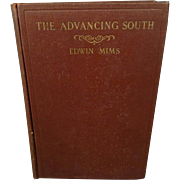 The Advancing South By Edwin Mims 1926