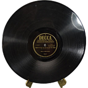 "Mills Brothers 78 RPM Decca Records "" I Had  to Call You Up To Say I'm Sorry/You Didn't Want Me When You Had Me"""