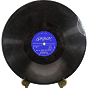 "Al Morgan 78 RPM London Records ""Get Out Those Old Records/My Heart Cries For You"""