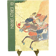Early Japan - Great Ages of Man - A History of the Worlds Culture