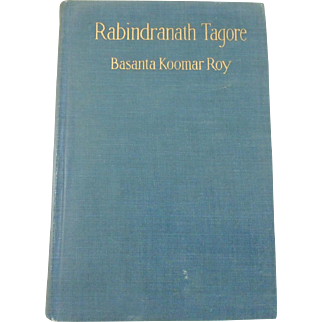 Antique 1916 Book Rabindranath Tagore by Basanta Koomar Roy