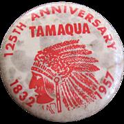 1957 Tamaqua Pennsylvania Anniversary Pinback Button