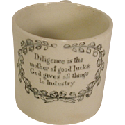 Staffordshire Child's Mug Diligence Maxim Antique England