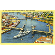 Postcard Navy Battleship Passes Burnside Bridge, Portland,OR ,Unposted, Sharp, Excellent Condition