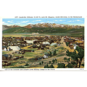 LEADVILLE, CO Town late 1800's.  Highest Elevation town in US at 10,140 ft.  Unposted Excellent Condition