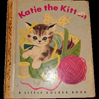 Little Golden Book Katie the Kitten First Edition 1949