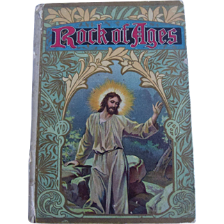 Rock of Ages Golden Hymn Series Hayes Lithographed Book Augustus M. Toplady c. 1909