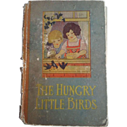 The Hungry Little Birds & Other Stories Samuel E Lowe 1928 HB Vintage Children's Book