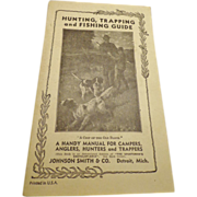 1930s Vintage Hunting Trapping and Fishing Guide Book Outdoorsman Fly Fisherman