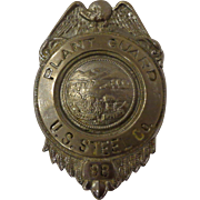 Vintage US Steel Plant Guard Police Badge #88 State of Ohio