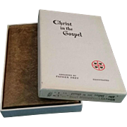 Christ in the Gospel by Fr. Frey, 1949 Leather 1st ed., Never Used
