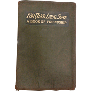 "Very Old Leather Bound Book ""For Auld Lang Syne: A Book of Friendship"""