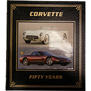 Awesome Corvette Fifty Years Limited Edition Book