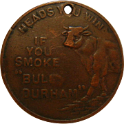 """Vintage Medallion """"If You Smoke 'Bull Durham'"""" Heads & Tails Coin"""