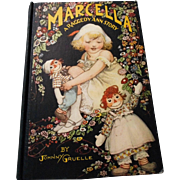 "1929 Johnny Gruelle "" Marcella, A Raggedy Ann Story"" Hardcover Book"