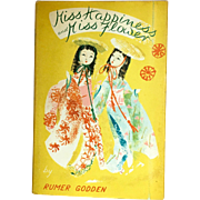 Miss Happiness and Miss Flower by Rumer Godden, first edition