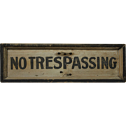 "Vintage ""NO TRESPASSING"" Wooden Sign"