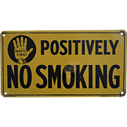 "Vintage Standard Oil Co. (Indiana) ""Positively No Smoking"" Tin Litho Sign"