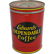 "Vintage ""Edward's Dependable Coffee"" 2 lb. Tin"