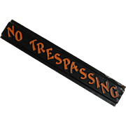 "Vintage Embossed ""No Trespassing"" Tin Sign"