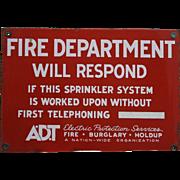 Porcelain A.D.T. Fire Department Sign