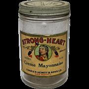 "Vintage ""Strong-Heart"" Creme Mayonnaise Jar"