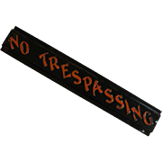 """Vintage Embossed """"No Trespassing"""" Tin Sign"""