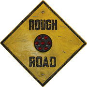 "1930's ""Rough Road"" Traffic Sign With Red Glass ""Cat Eye"" Reflectors"