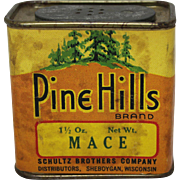 "Vintage ""Pine Hills"" Mace Spice Container"