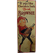 "Rare 1920's ""Brownie"" Chocolate Soda Embossed Tin Sign"