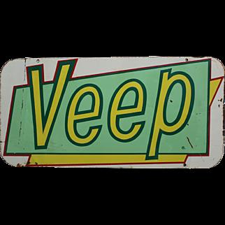 "Vintage ""VEEP"" Soda Pop Litho Tin Sign."