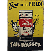 1940's, 50's Wayne Tail Wagger Dog Food Metal Sign