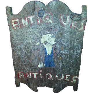 CIRCA 1900 Two Sided Wood ANTIQUE SIGN