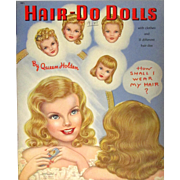 HAIR-DO DOLLS by QUEEN HOLDEN with Clothes and 31 Different Hair-Dos; Whitman 1948; Mint Condition, Large Size Book