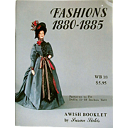 Wish Booklet 13; Fashions 1880-1885 Patterns and Instructions for Costumes by Susan Sirkis