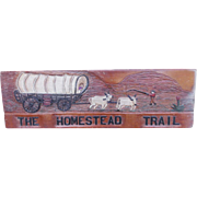 """Signed & Dated Vintage Folk Art """"The Homestead Trail"""" Boy Scout Sign"""