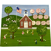 D Kelly, Folk Art Painting of Children Playing in a School Yard Bicentennial Flag, Acrylic Signed by Artist