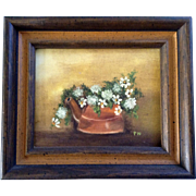 Flowers Growing in a Copper Kettle Small Oil Painting on Canvas Panel Initialed By Artist