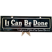 "Antique ""It Can Be Done"" Enamel Steel Sign c1910 - salesman sample"