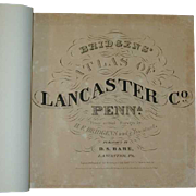 1864 Bridgens Atlas of Lancaster County Pennsylvania Published by D. S. Bare Lancaster, PA