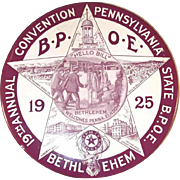 1925 Large Pinback 19th Annual Convention Pennsylvania State BPOE in Bethlehem