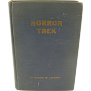 "=SIGNED 1st Edition= Robert W. Levering: ""Horror Trek"" =CBI="