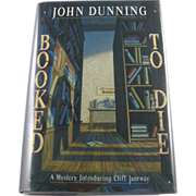 "=Signed 1st Edition= John Dunning: ""Booked to Die"""